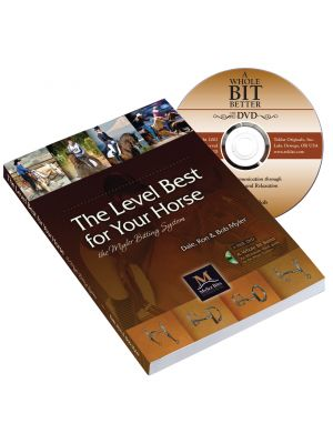The Level Best For Your Horse - Myler Bit Book and DVD
